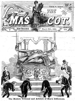 "The cover of The Mascot magazine from March 20, 1886, is shown. An illustration entitled ""The Modern Tribunal and Arbiter of Men's Differences"" depicts a group of well-dressed men holding their hats as they bow before an altar, on top of which lie a larger-than-life pistol and knife."