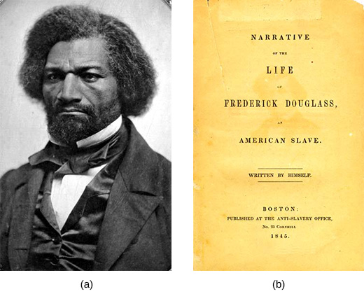 Photograph (a) is a portrait of Frederick Douglass. Image (b) shows the front page of Narrative of the Life of Frederick Douglass, An American Slave Written by Himself.