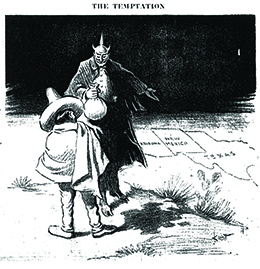 """A cartoon entitled """"The Temptation"""" shows the Devil holding a bag of coins and gesturing toward a place on the ground where a portion of a U.S. map—including Texas, New Mexico, and Arizona—is drawn. In front of him stands a man in Mexican dress."""