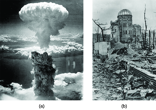 Photograph (a) shows a massive mushroom cloud created by an atomic bomb. Photograph (b) shows the ruins of Hiroshima, with only the shell of a domed building left standing among the rubble.