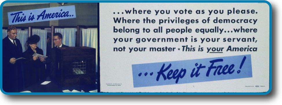 "An image of a poster that reads ""This is America where you vote as you please, where the privileges of democracy belong to all people equally, where your government is your servant, not your master. This is your America…Keep it Free!"""