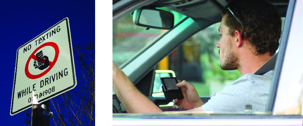 "On the left is an image of a sign that reads ""No texting while driving"". On the right is an image of a person in the driver's seat of a vehicle. The person is holding a phone in their hand and looking at it."