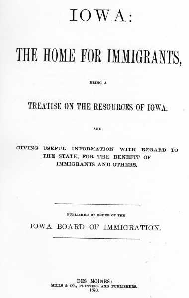 Books Iowa Home for Immigrants 1870  a reprinted copy done in 1970 SHSI