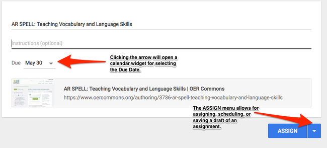 Assign your OER, including due date, instructions, and scheduling options