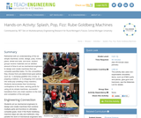 Splash, Pop, Fizz: Rube Goldberg Machines