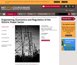 Engineering, Economics and Regulation of the Electric Power Sector, Spring 2010
