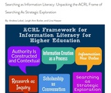 Searching as Information Literacy: Unpacking the ACRL Frame of Searching As Strategic Exploration
