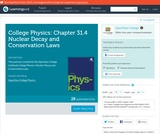 College Physics: Chapter 31.4 Nuclear Decay and Conservation Laws (Quiz)