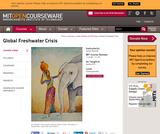 Global Freshwater Crisis, Spring 2011