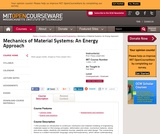 Mechanics of Material Systems: An Energy Approach, Fall 2003