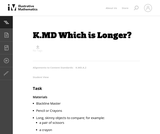 K.MD Which is Longer?