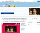 Europeana en el aula: construyendo las competencias del siglo XXI con el patrimonio cultural digital