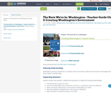 The State We're In: Washington - Teacher Guide Ch. 3: Creating Washington's Government