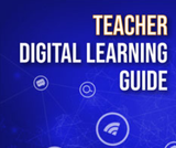 Teacher Digital Learning Guide