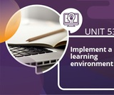 Implement a learning environment