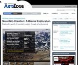 Mountain Creation: A Drama Exploration
