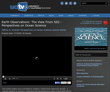 Perspectives on Ocean Science: Earth Observation - The View From SIO