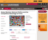 Global Markets, National Politics and the Competitive Advantage of Firms, Fall 2011
