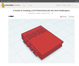 A Guide to Creating a 3-D Printed Book (for the Tech-Challenged ) : 32 Steps