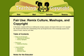 Fair Use: Remix Culture, Mashups, and Copyright