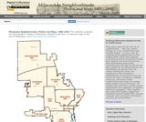 Milwaukee Neighborhoods: Photos & Maps 1885 - 1992
