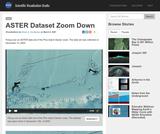 ASTER Dataset Zoom Down