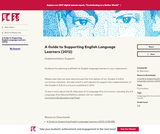 A Guide to Supporting English Language Learners (2012)