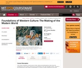 Foundations of Western Culture: The Making of the Modern World , Spring 2010