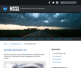 National Severe Storms Laboratory's: Severe Weather 101