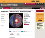 Physics and Chemistry of the Terrestrial Planets, Fall 2008