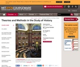 Theories and Methods in the Study of History, Fall 2010