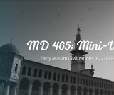 Early Muslim Civilizations (622-1629) Unit (9th Grade World Studies)