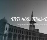 Early Muslim Civilizations (622-1629) Unit (9th Grade World Studies)