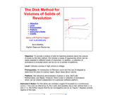 The Disk Method for Volumes of Solids of Revolution