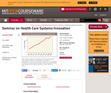 Seminar on Health Care Systems Innovation, Fall 2010