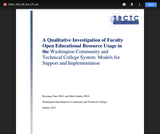 A Qualitative Investigation into Washington Community and Technical College Faculty's Use and Needs in Open Educational Resources