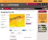 Designing Your Life, January IAP 2007