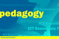 ICT Essentials for Teachers - ICT to Support Traditional Pedagogy