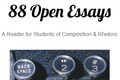 88 Open Essays: A Reader for Students of Composition & Rhetoric