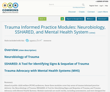 Trauma Informed Practice Modules: Neurobiology, SSHARED, and Mental Health System