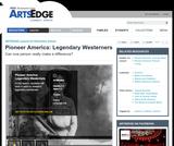 Pioneer America: Legendary Westerners