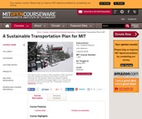 A Sustainable Transportation Plan for MIT, Spring 2007