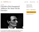 Lincoln's First Inaugural Address: We Must Not Be Enemies