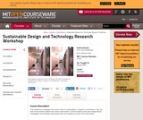Sustainable Design and Technology Research Workshop, Spring 2004