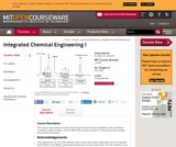 Integrated Chemical Engineering I, Fall 2006