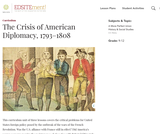The Crisis of American Diplomacy, 1793-1808