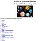 Catalogue of Spaceborne Imaging: A Guide to NSSDC 's Planetary Image Archives