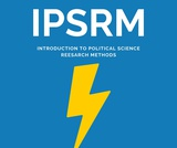 Introduction to Political Science Research Methods – An Open Education Resource Textbook