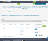 Anatomy and Physiology for Health Care Professionals (BIO 160) Lectures