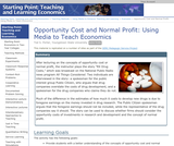 Opportunity Cost and Normal Profit: Using Media to Teach Economics